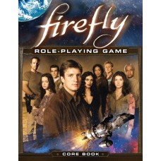 Firefly - Role Playing Game Core Rule Book (Hardcover Book)